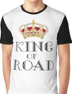 King of road Graphic T-Shirt