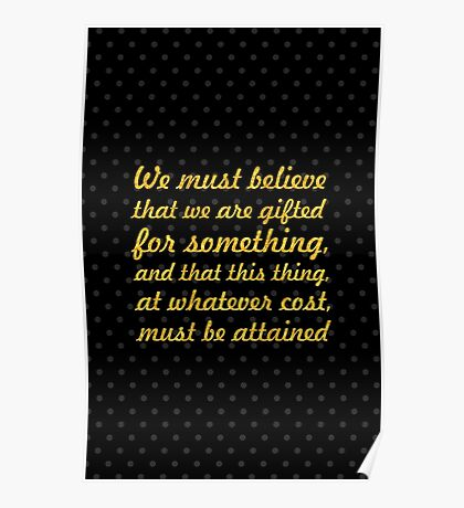 "We must gifted... ""Marie Curie"" Inspirational Quote Poster"