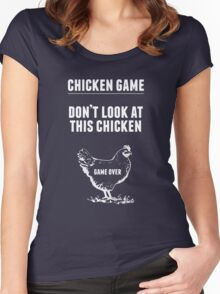 Chicken Game T-Shirt | Funny Chicken Joke Women's Fitted Scoop T-Shirt