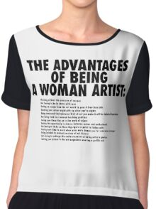 The Advantages of Being a Woman Artist Chiffon Top