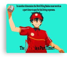 The Devil is a Part Timer! Sadao Maou Canvas Print