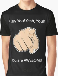 You are Awesome Graphic T-Shirt