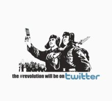 The Revolution Will Be On Twitter by GraphicMonkey
