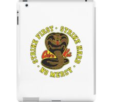 Cobra kai - Strike First Strike Hard No Mercy Variant iPad Case/Skin