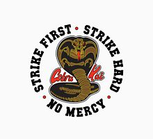 Cobra kai - Strike First Strike Hard No Mercy Light Unisex T-Shirt