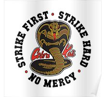 Cobra kai - Strike First Strike Hard No Mercy Light Poster