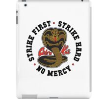 Cobra kai - Strike First Strike Hard No Mercy Light iPad Case/Skin