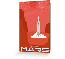 Welcome to Mars Greeting Card