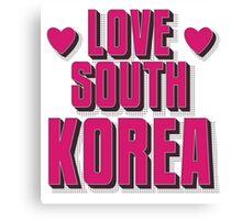 LOVE SOUTH KOREA Canvas Print