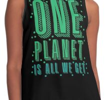one planet is all we get Contrast Tank
