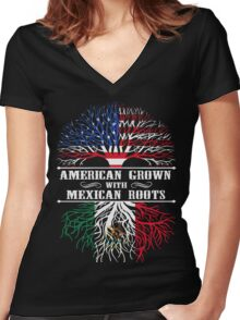 American Grown With Mexican Roots TShirts & Hoodies Women's Fitted V-Neck T-Shirt