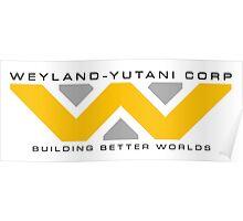 Weyland-Yutani (black font) Poster