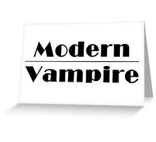 Modern Vampire  Greeting Card