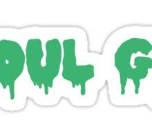 Ghoul girl <3 Sticker