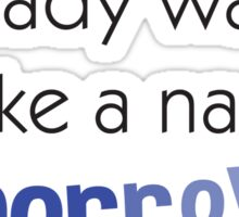 Nap Quote Sticker