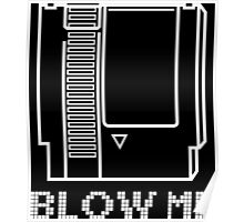 Blow Me (Video Game Cartridge) Poster