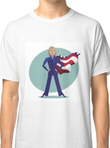 cartoon of Hillary Clinton as a super hero. Classic T-Shirt