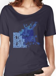Now Is The Winter Of Our Discontent Women's Relaxed Fit T-Shirt