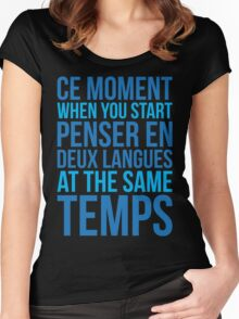 Start Penser En Deux Langues At Same Temps Women's Fitted Scoop T-Shirt