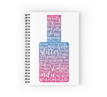 Everything Nails 2 Spiral Notebook