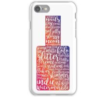 Everything Insta Nails  iPhone Case/Skin