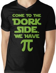 Come To The Dork Side. We Have Pie. Mens V-Neck T-Shirt