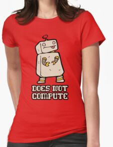 Does Not Compute Womens Fitted T-Shirt