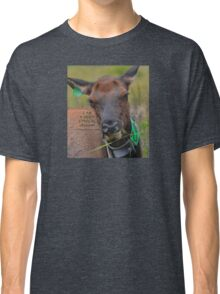 I am A Ethical Vegan actually all Elk are Classic T-Shirt