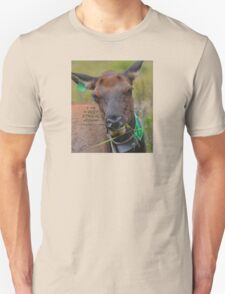 I am A Ethical Vegan actually all Elk are Unisex T-Shirt