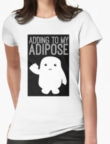 Adding to My Adipose Doctor Who Womens Fitted T-Shirt