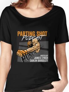 The Parting Shot Podcast - Official T-Shirt  Women's Relaxed Fit T-Shirt