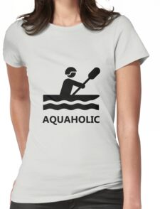 Aquaholic Kayak Womens Fitted T-Shirt