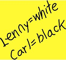 Lenny = White, Carl = Black Photographic Print