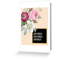 Love Freely Floral Botanical Pink Print Greeting Card