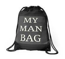 My Man Bag Drawstring Bag