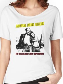 NATURAL BORN KILLERS Women's Relaxed Fit T-Shirt