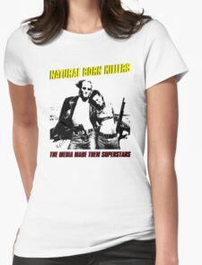 NATURAL BORN KILLERS Womens Fitted T-Shirt