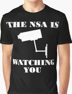 The NSA is Watching You Graphic T-Shirt