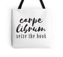 Carpe Librum: Seize the Book Design Tote Bag