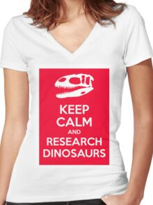 Keep Calm and Research Dinosaurs Women's Fitted V-Neck T-Shirt