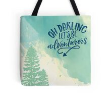Lets Be Adventurers Print Tote Bag