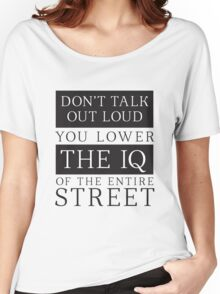 Don't Talk Out Loud Sherlock Holmes Design Women's Relaxed Fit T-Shirt