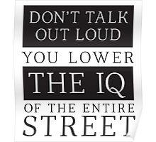 Don't Talk Out Loud Sherlock Holmes Design Poster