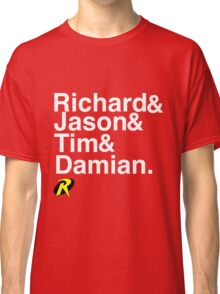 Richard & Jason & Tim & Damian. Robin T-shirt and more  Classic T-Shirt