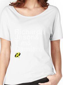 Richard & Jason & Tim & Damian. Robin T-shirt and more  Women's Relaxed Fit T-Shirt