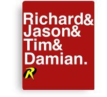 Richard & Jason & Tim & Damian. Robin T-shirt and more  Canvas Print