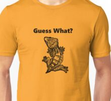 "Crested Gecko ""Guess What? Frog Butt"" Unisex T-Shirt"