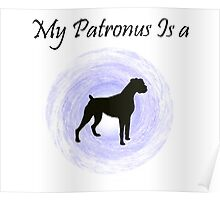 My Patronus is a dog. Poster