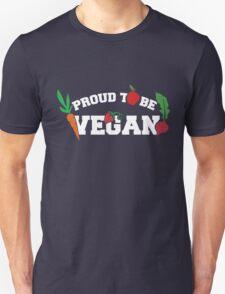 Proud to be a VEGAN Unisex T-Shirt