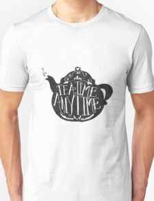 tea time any time Unisex T-Shirt